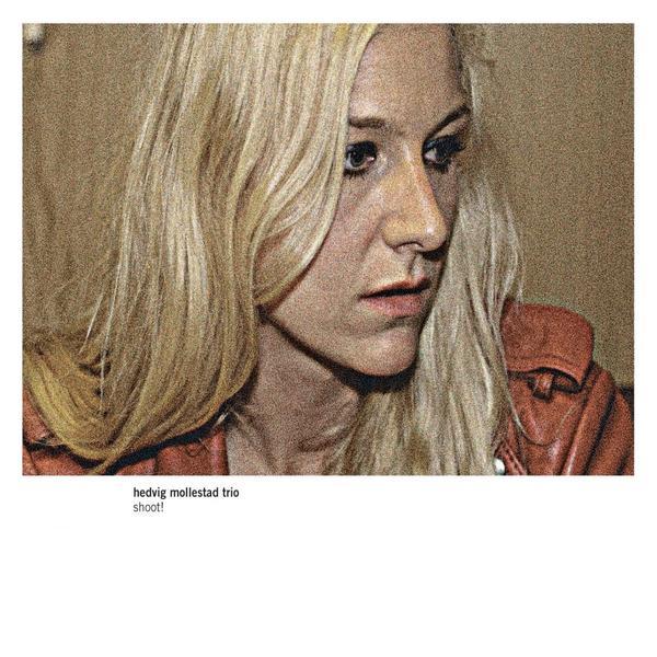 Hedvig Mollestad trio – Shoot! [LP]