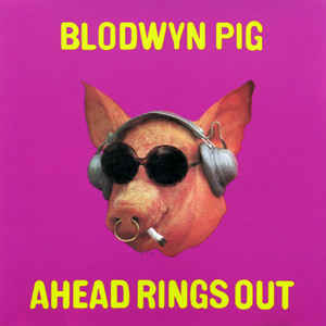 Blodwyn Pig - Ahead Rings Out [LP]