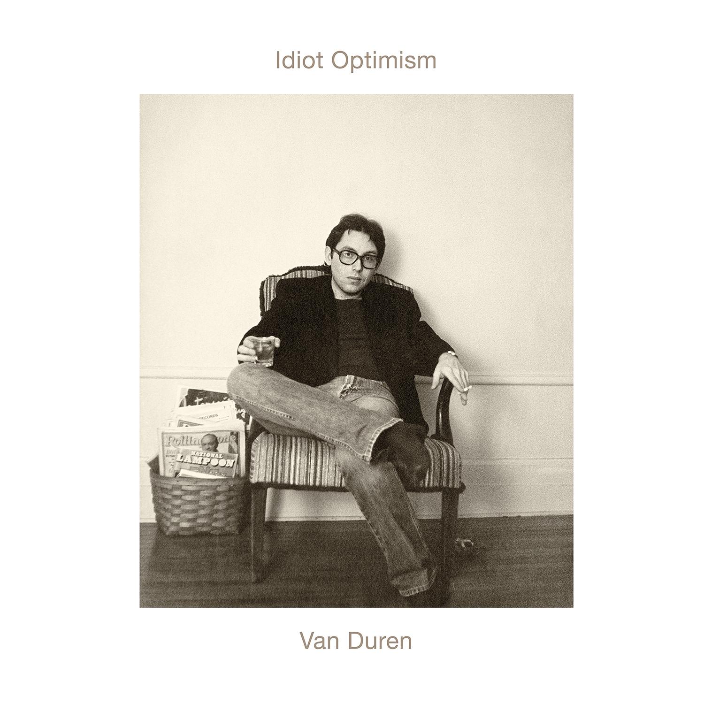 Van Duren - Idiot Optimism [LP]