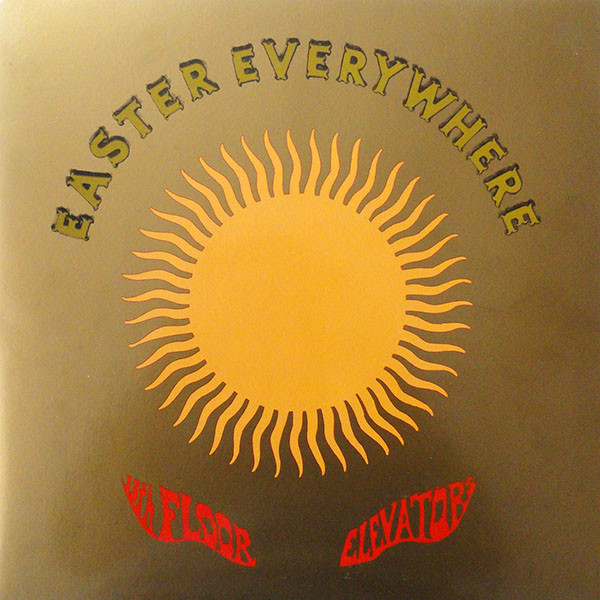 13th Floor Elevators - Easter Everywhere [LP]