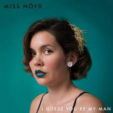Miss Nöyd - I Guess You`re My Man / Every Man Is an Island [LTD LP]