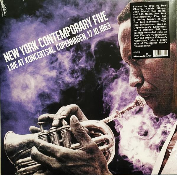 New York Contemporary Five - Live At Koncertsal, Copenhagen, 17.10.1963 [LP]