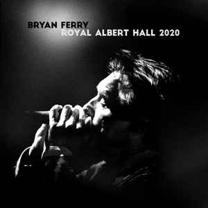 Bryan Ferry - Royal Albert Hall 2020 [LP]
