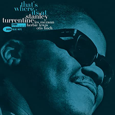 Stanley Turrentine - That's Where It's At [LP]