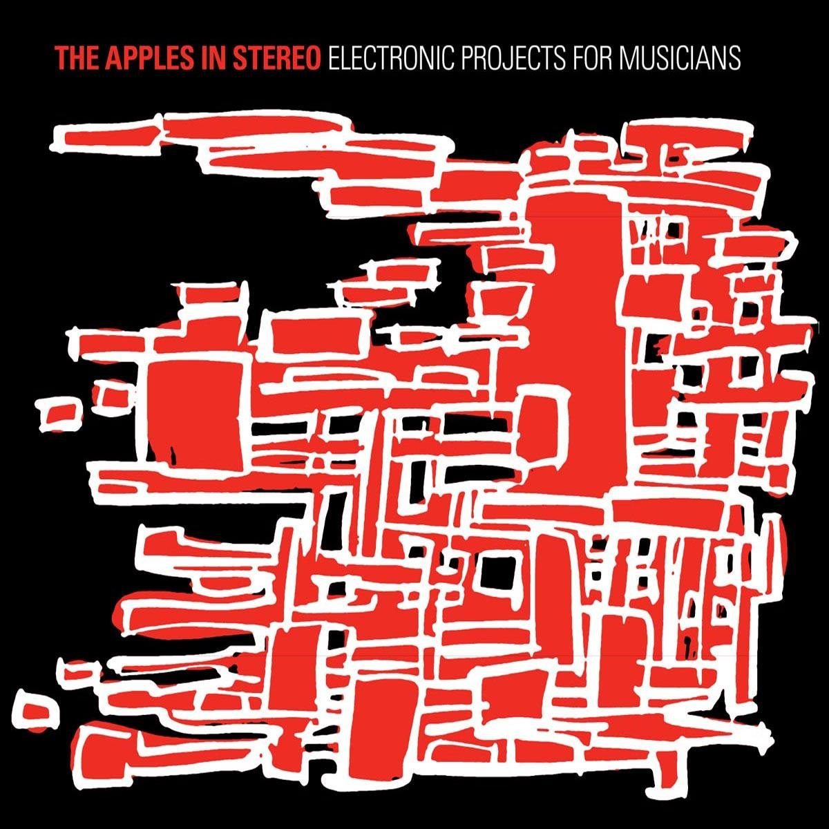 The Apples In Stereo - Electronic Projects For Musicians [LP]