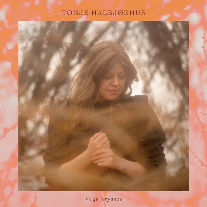 Tonje Halbjørhus - Vega krysses [LP]