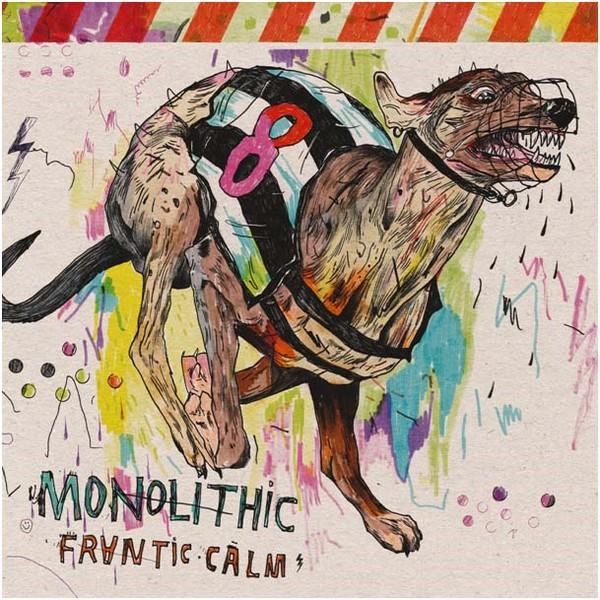 Monolithic - Frantic Calm [LP]