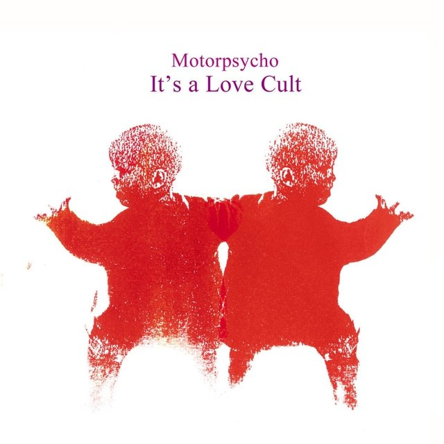 Motorpsycho - It's A Love Cult [2xLP]