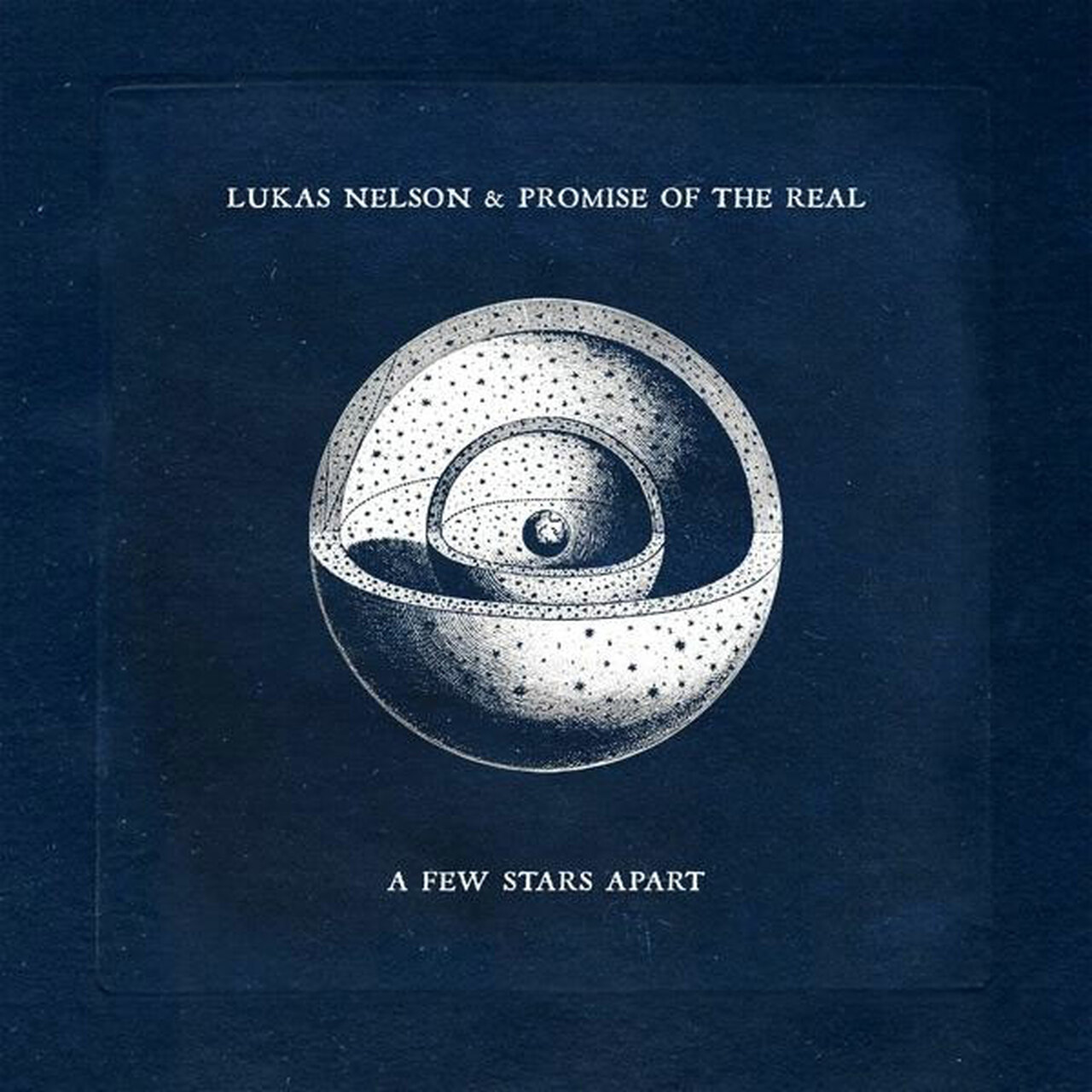 Lukas Nelson & Promise Of The Real - A Few Stars Apart [LP]