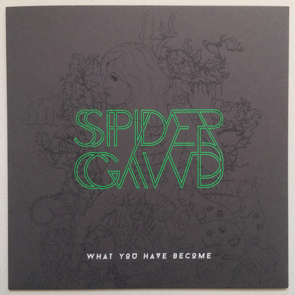 "Spidergawd - What You Have Become [7""] (Green Vinyl)"