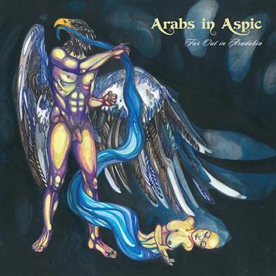 Arabs In Aspic - Far Out In Abadabia [LTD LP] (Blue vinyl)