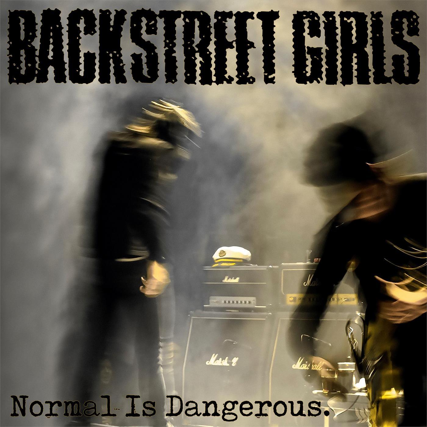 Backstreet Girls - Normal is Dangerous [LP]