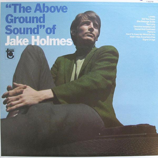 Jake Holmes - The Above Ground Sound Of Jake Holmes [LP+CD]