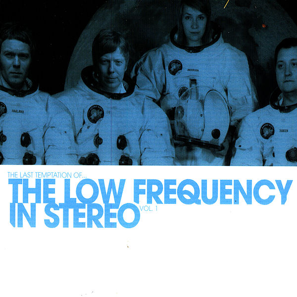 The Low Frequency in Stereo - The last temptation of [LP]