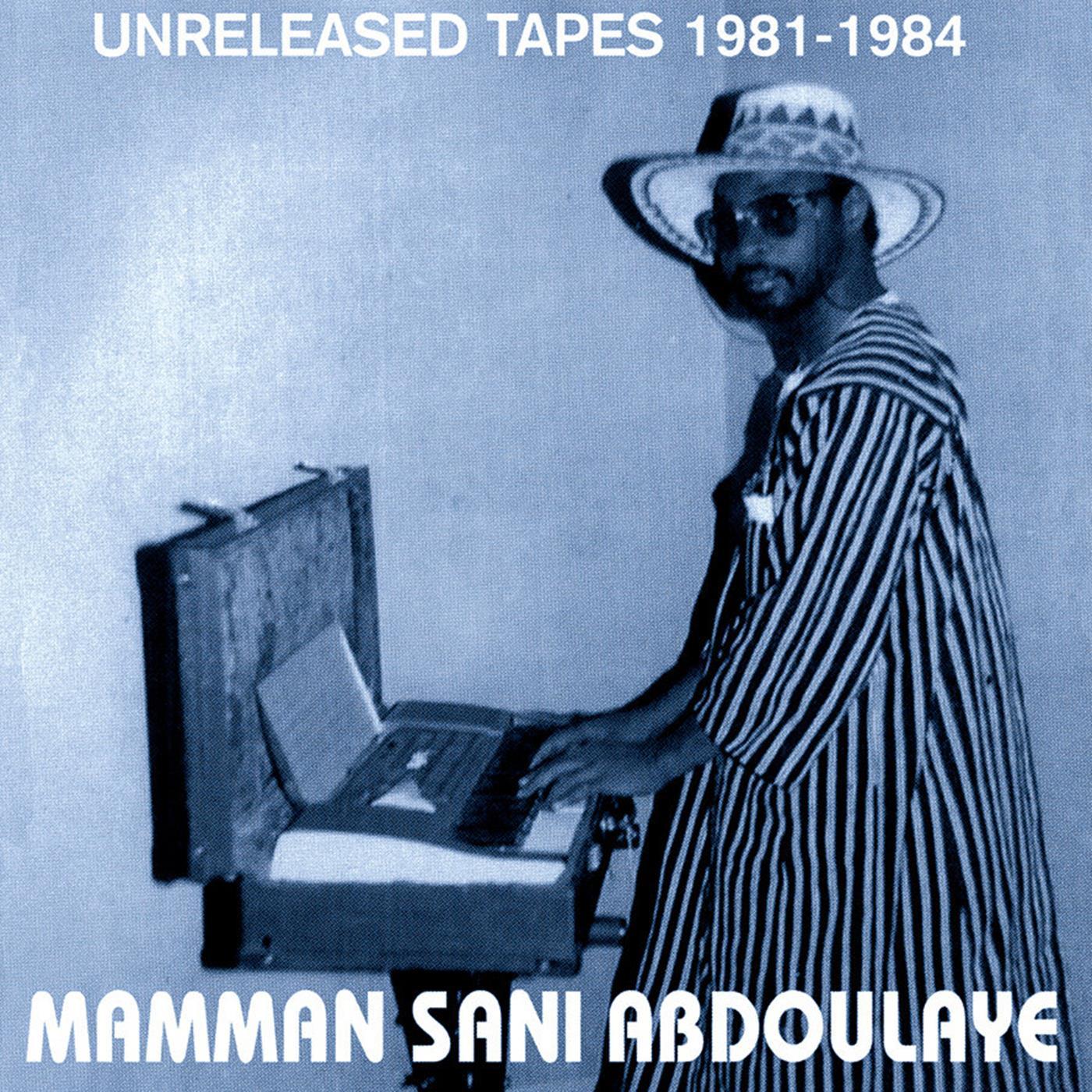 Mamman Sani - Unreleased Tapes 1981-1984 [LP]
