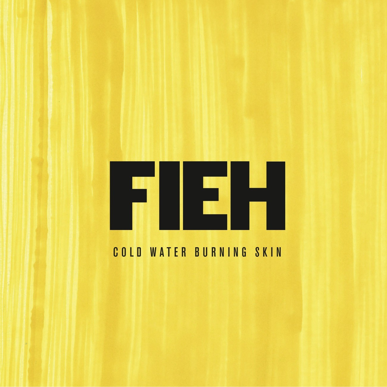 Fieh - Cold Water Burning Skin [LP]
