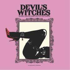 Devil's Witches - Guns, Drugs And Filthy Pictures [10