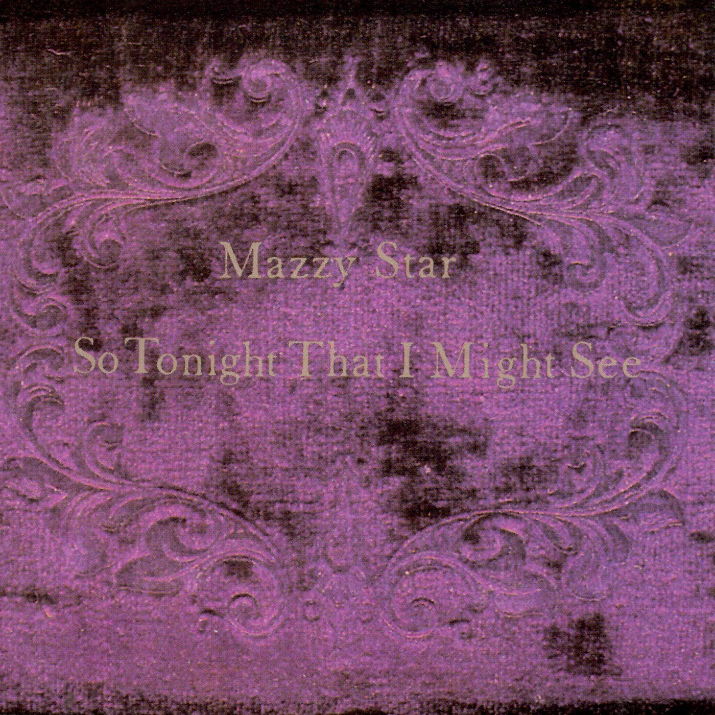 Mazzy Star - So Tonight That I Might See [LP]
