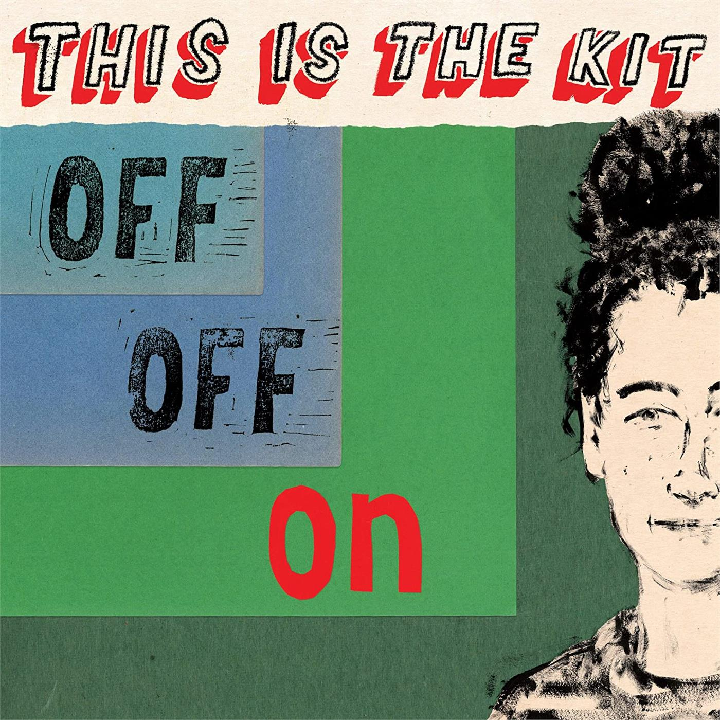 This Is The Kit - Off Off On [LTD LP]