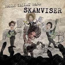 Balle Malurt Band - Skamviser [LP]