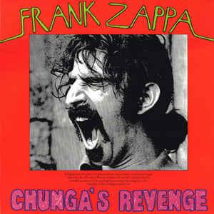 Frank Zappa - Chunga's Revenge [LP]