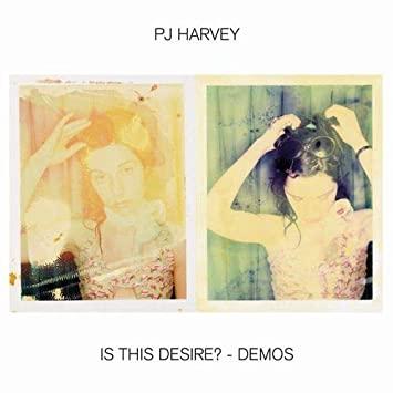 PJ Harvey - Is This Desire? - Demos [LP]