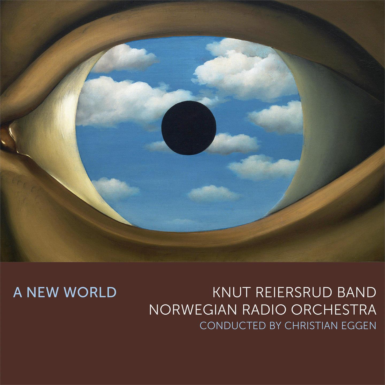Knut Reiersrud Band og Kringkastingsorkesteret - A New World [LP]