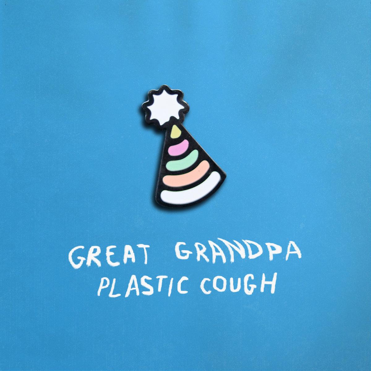 Great Grandpa - Plastic Cough [LP] (Blue vinyl)