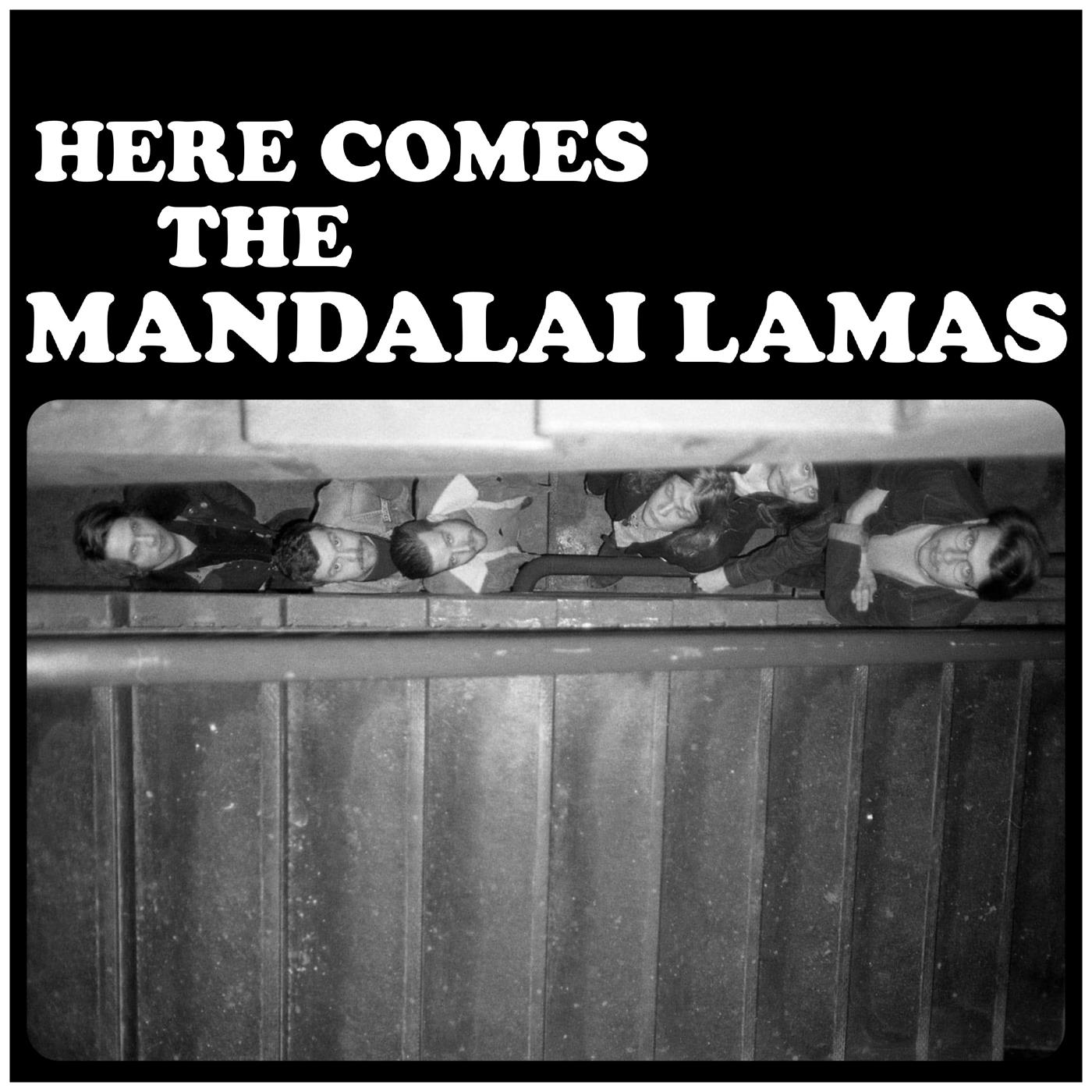 Mandalai Lamas - Here Comes The Mandalai Lamas [LP]