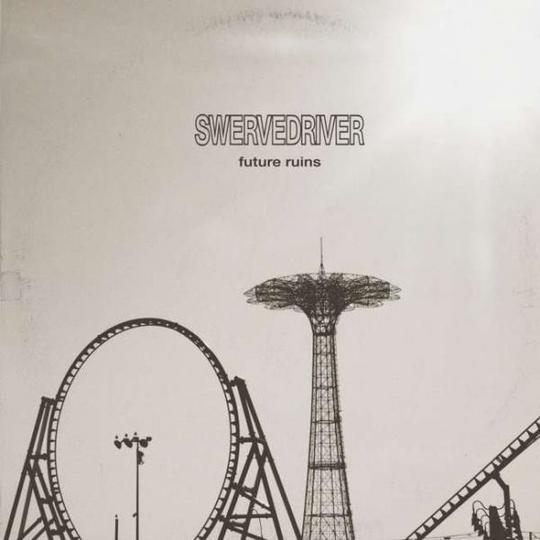 Swervedriver - Future Ruins [LP]