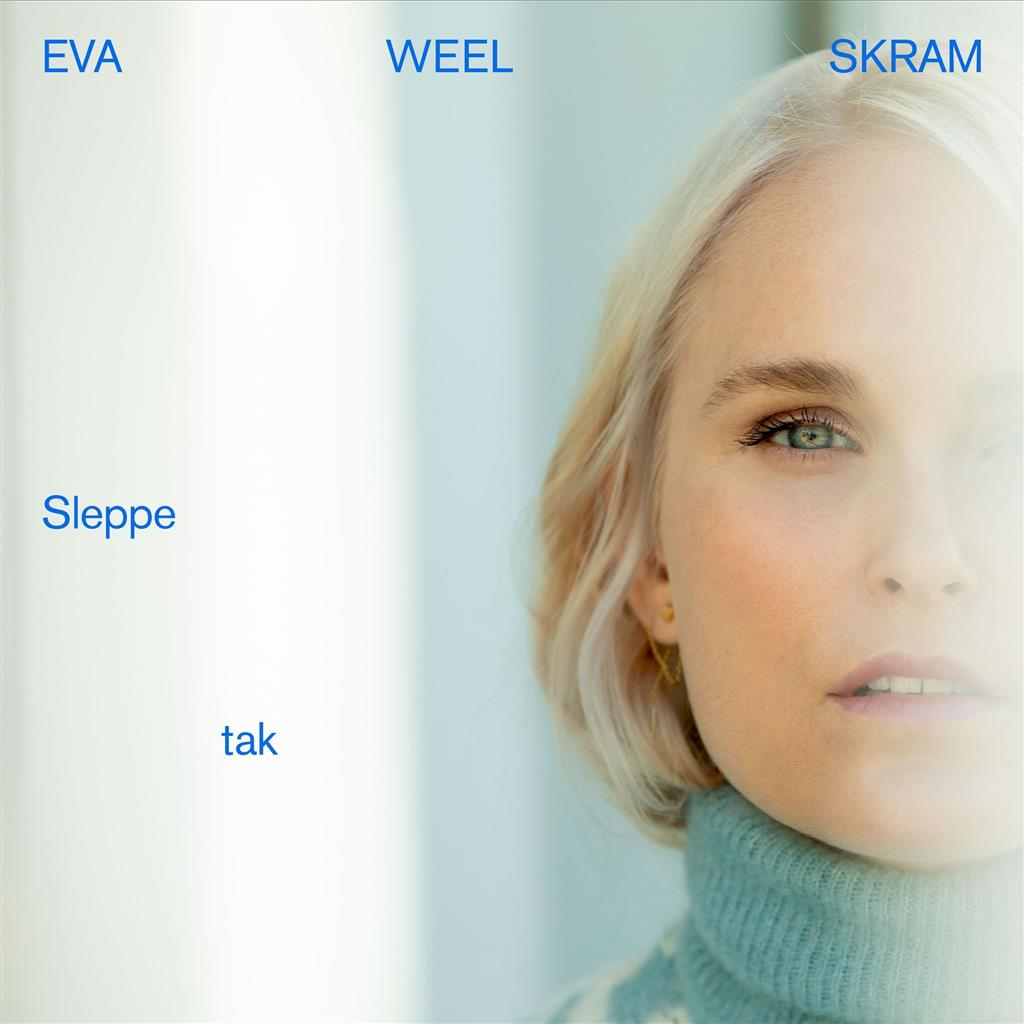 Eva Weel Skram - Sleppe tak [LP]