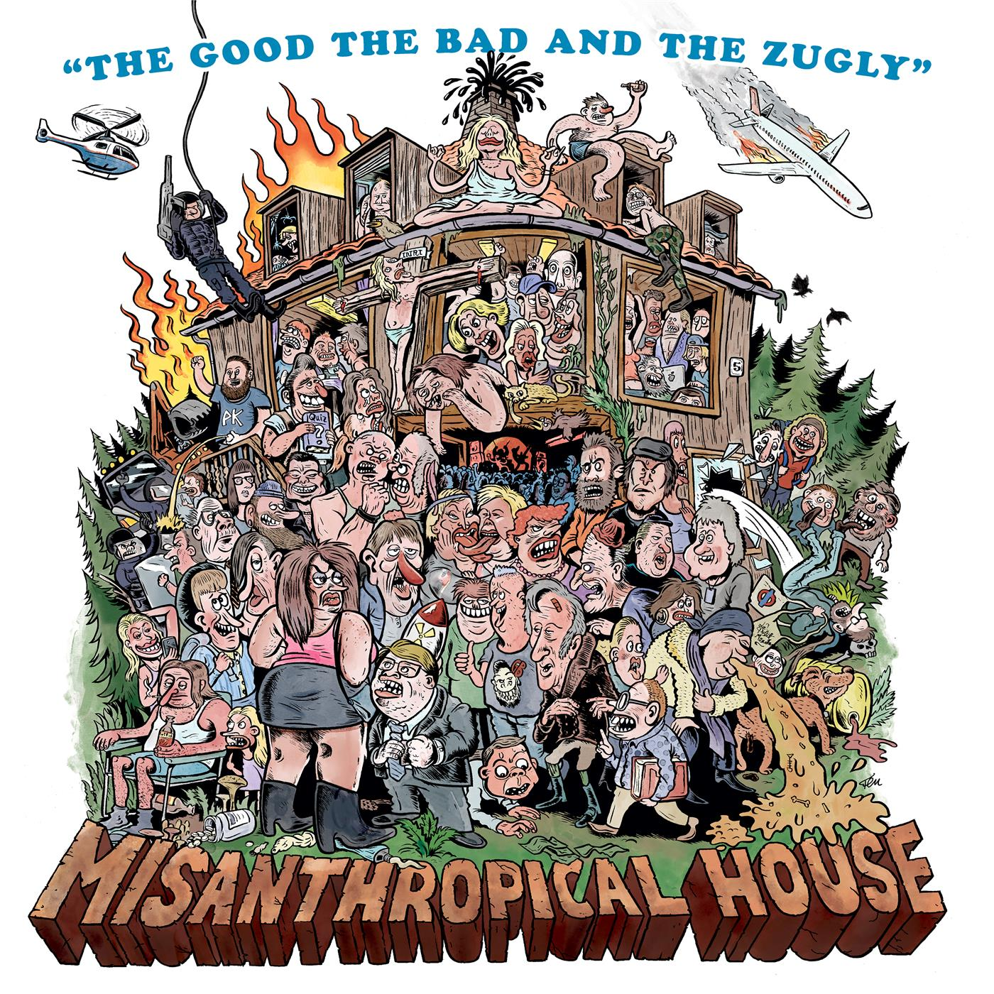 The Good, The Bad & The Zugly – Misanthropical House [LP]