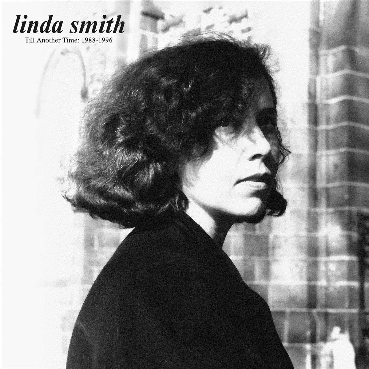 Linda Smith - Till Another Time: 1988-1996 [LP]