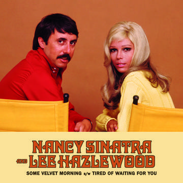 "Nancy Sinatra & Lee Hazlewood - Some Velvet Morning [LTD 7""] (RSD20)"
