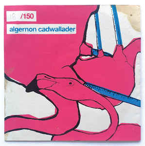 Algernon Cadwallader - Algernon Cadwallader [LP]