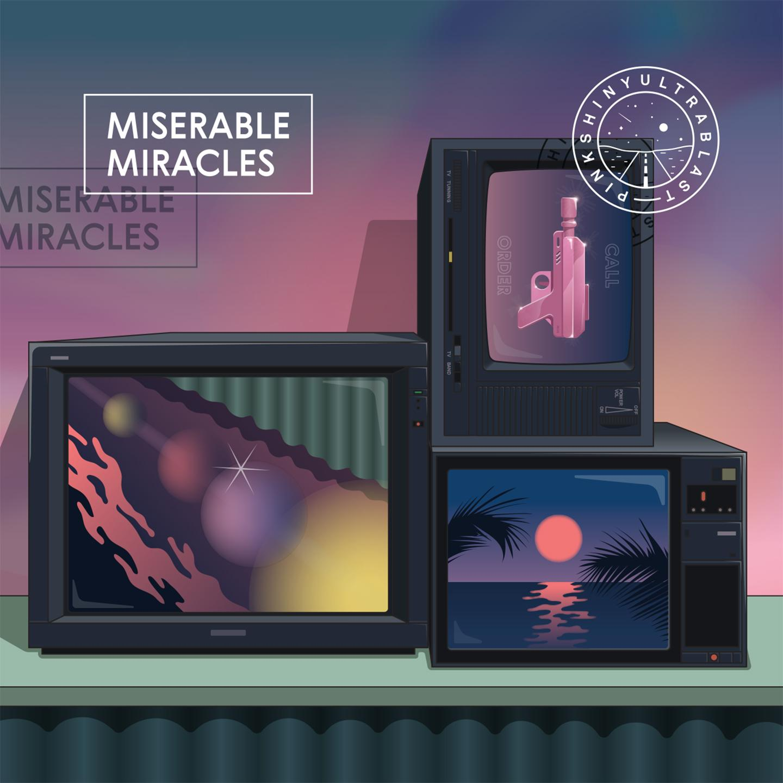 Pinkshinyultrablast - Miserable Miracles [LP]