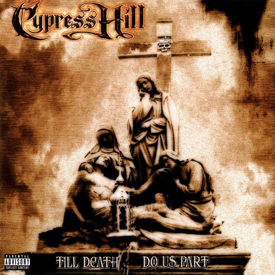Cypress Hill - Till Death Do Us Part [LP]
