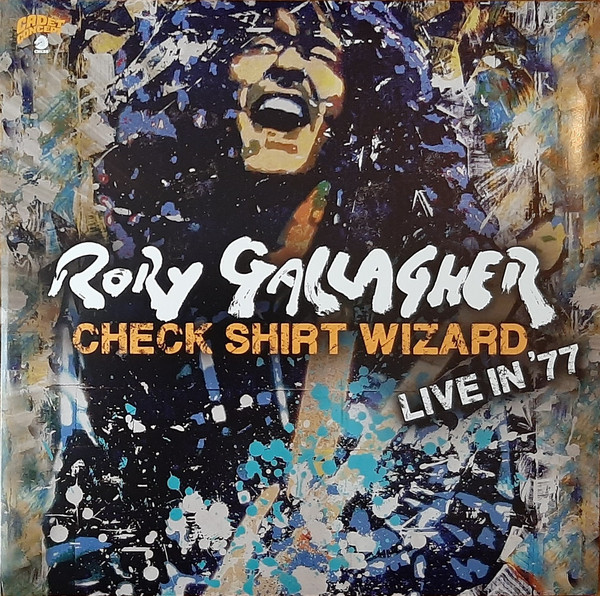 Rory Gallagher - Check Shirt Wizard - Live In '77 [3xLP]