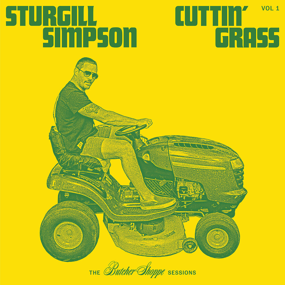 Sturgill Simpson - Cuttin' Grass Vol 1: The Butcher Shoppe Sessions [LTD 2xLP]