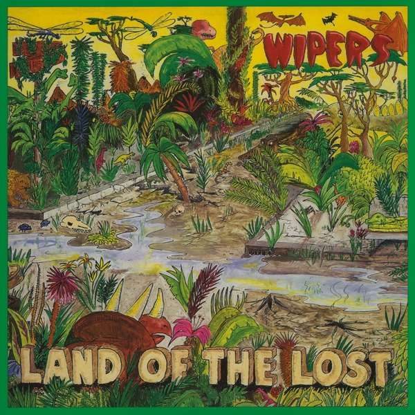 Wipers - Land Of The Lost [LP]