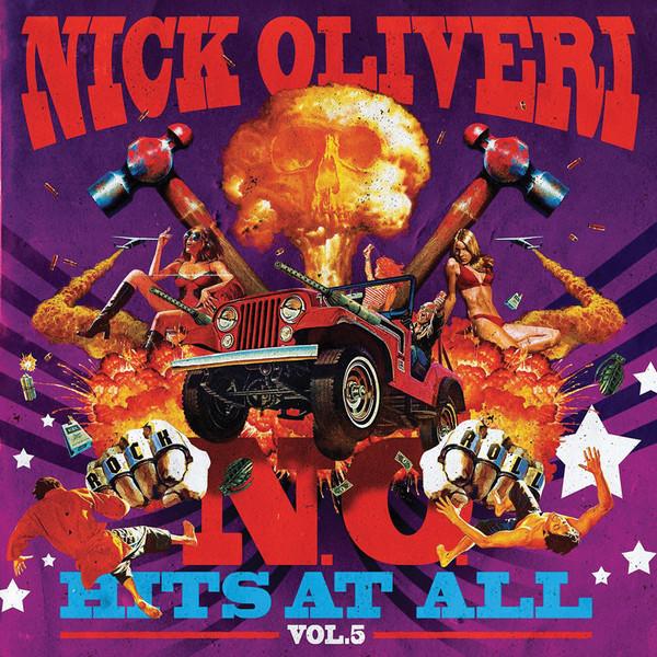 Nick Oliveri - N.O. Hits At All Vol. 5 [LTD LP] (Splatter Vinyl Vinyl)
