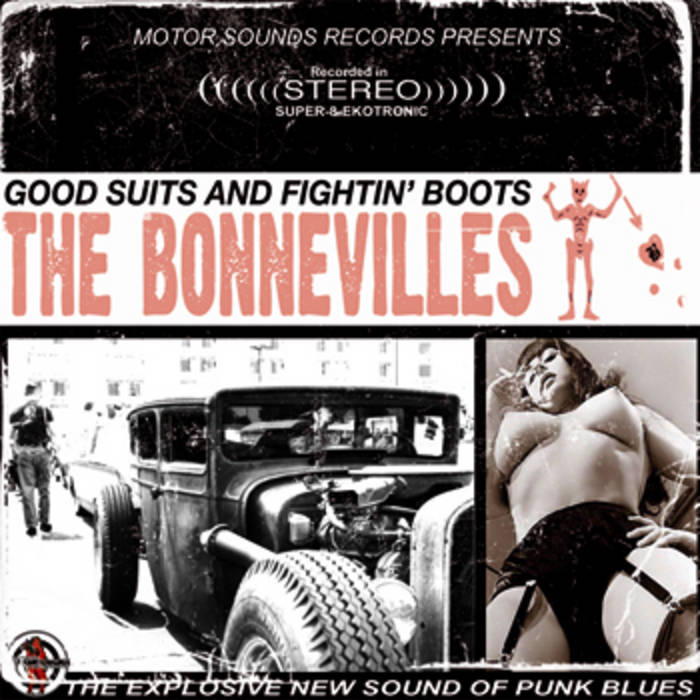 The Bonnevilles – Good Suits and Fighting Boots [LP]