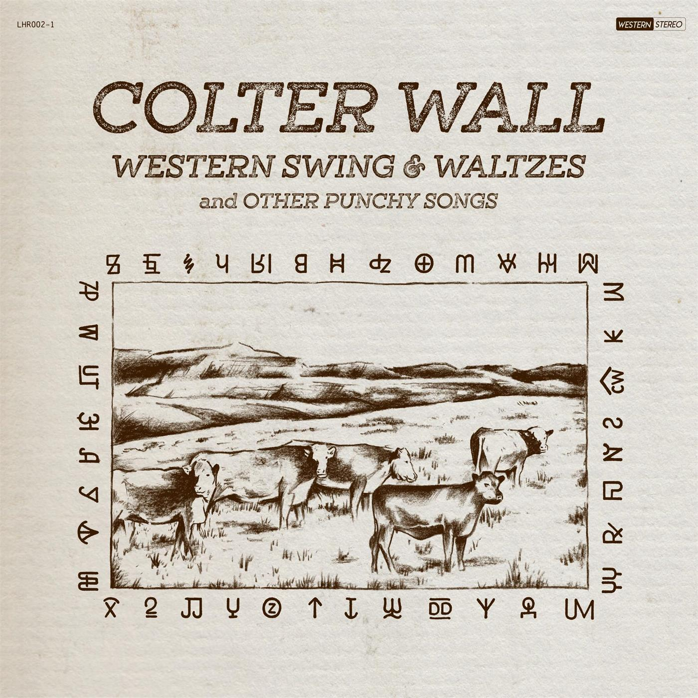 Colter Wall - Western Swing & Waltzes And Other Punchy [LP]