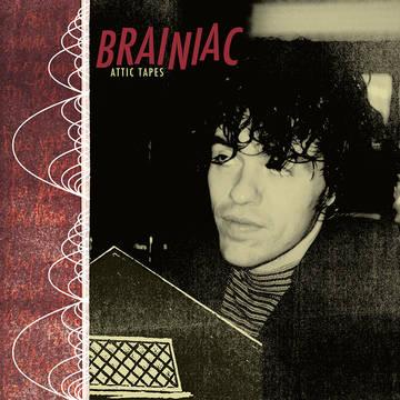 Brainiac - Attic Tapes [2xLP] (RSD21)