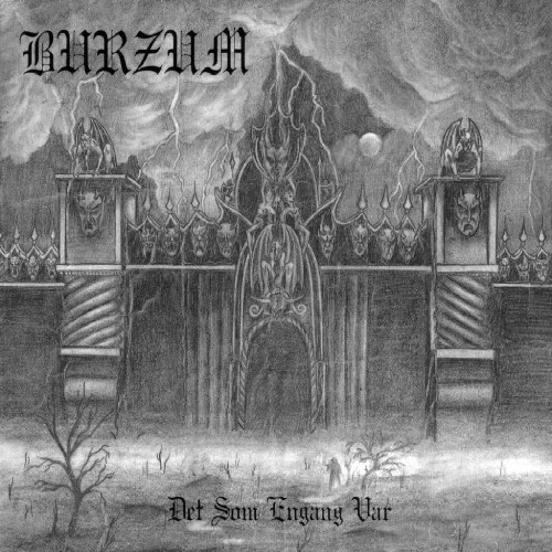Burzum - Det Som Engang Var [LP]