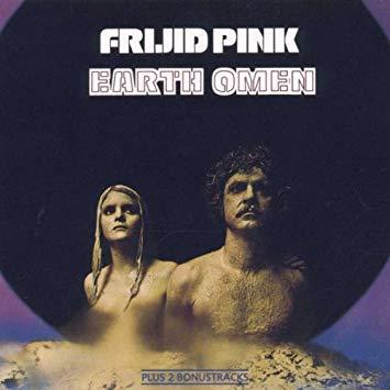 Frijid Pink - Earth Omen [LP]