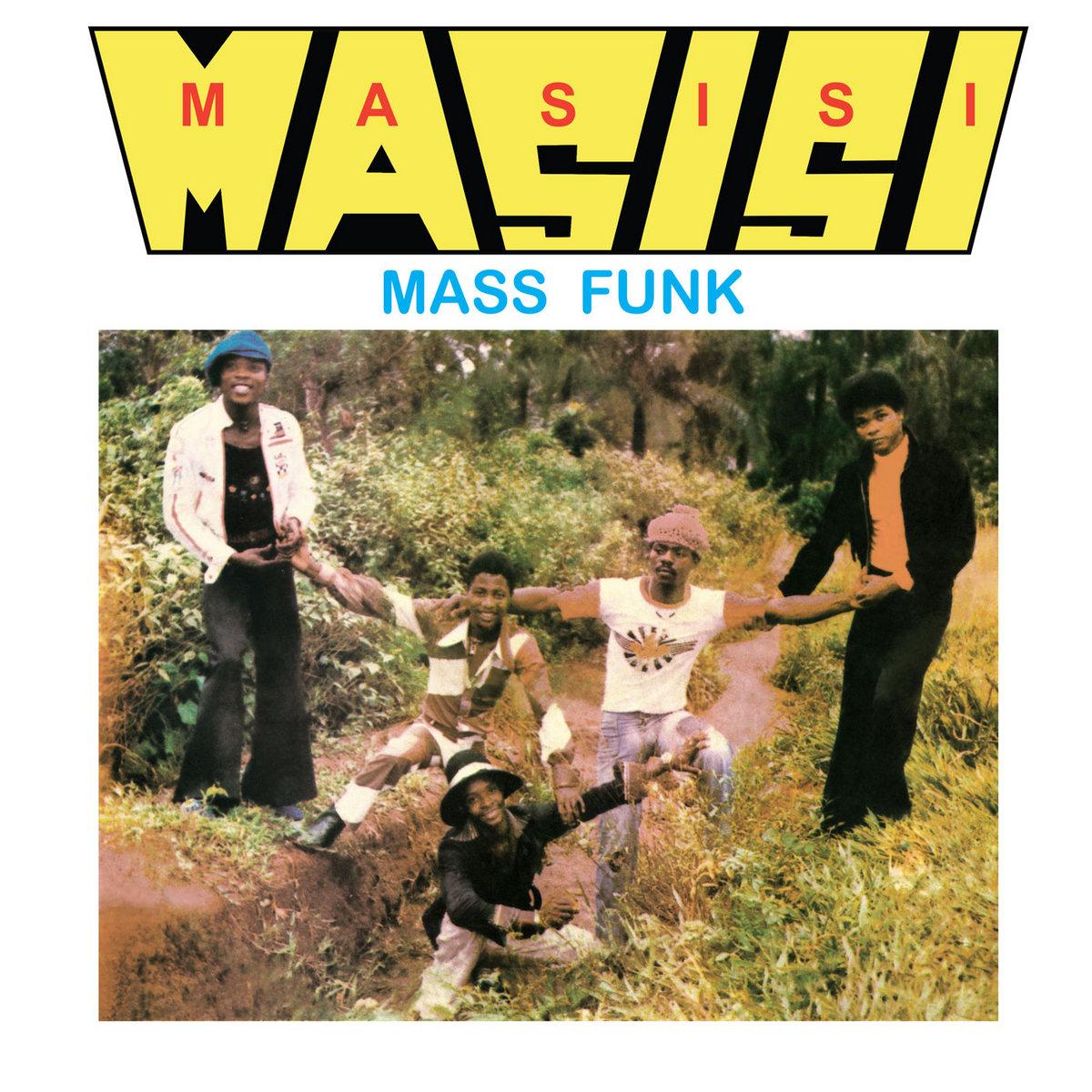 Masisi Mass Funk - I Want You Girl [LP]