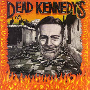 Dead Kennedys – Give Me Convenience or Give Mw Death [LP]