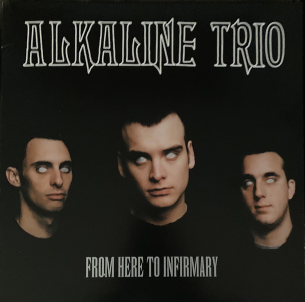 Alkaline Trio - From Here To Infirmary [LTD LP] (RSD21)