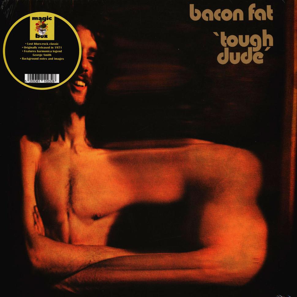 Bacon Fat - Tough Dude [LP]
